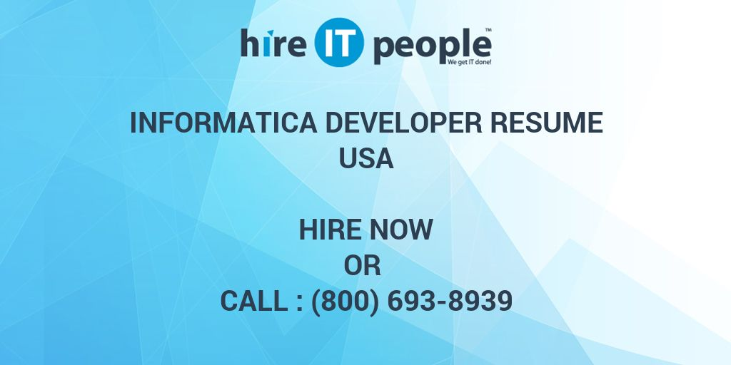 INFORMATICA DEVELOPER Resume - Hire IT People - We get IT done