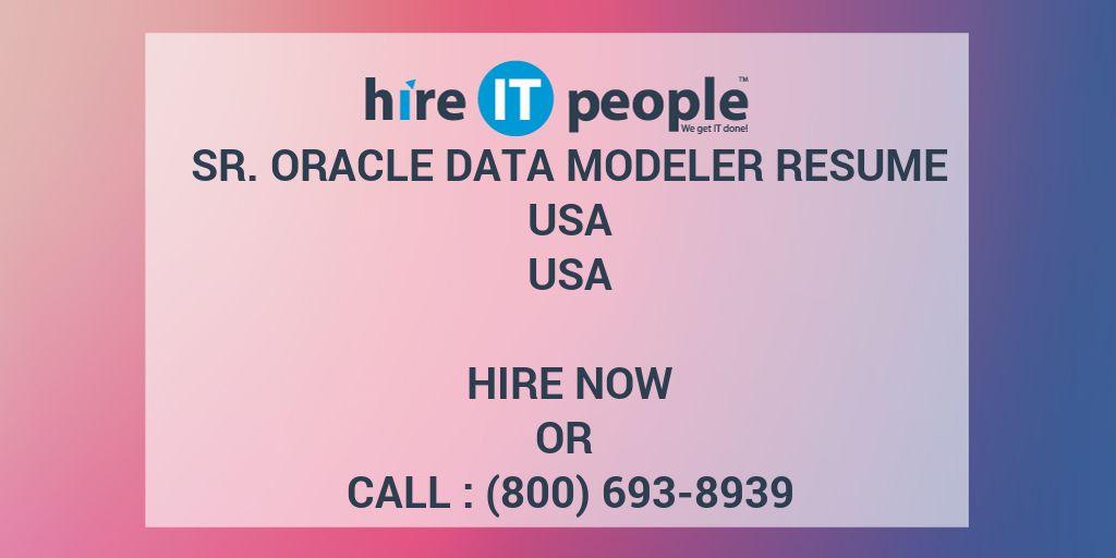 Sr Oracle Data Modeler resume usa - Hire IT People - We get IT done - data modeling resume