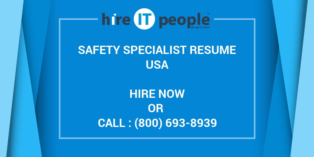 SAFETY SPECIALIST Resume - Hire IT People - We get IT done - safety specialist resume