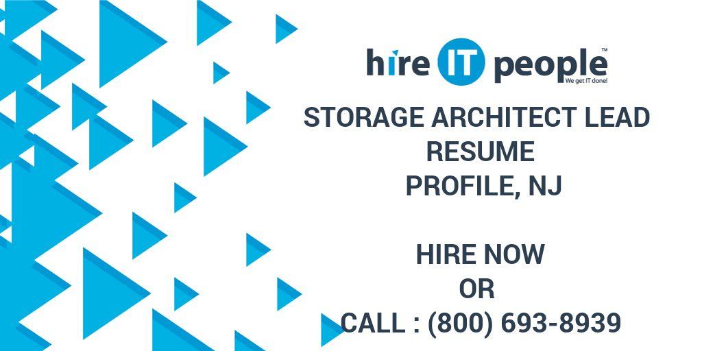 Storage Architect Lead Resume Profile, NJ - Hire IT People - We get