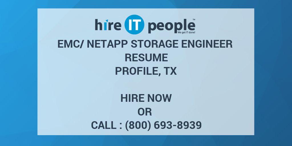 EMC/NetApp Storage Engineer Resume Profile, TX - Hire IT People - We