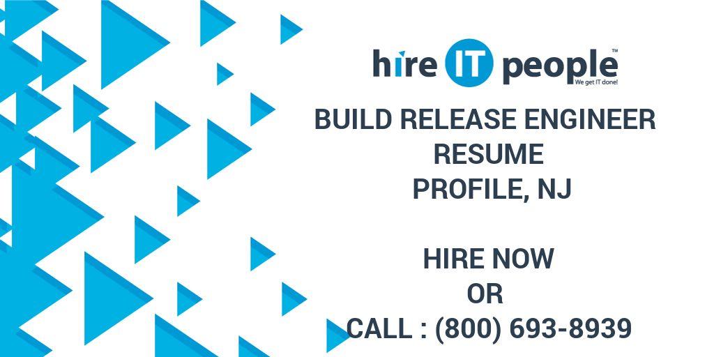 Build Release Engineer Resume Profile, NJ - Hire IT People - We get