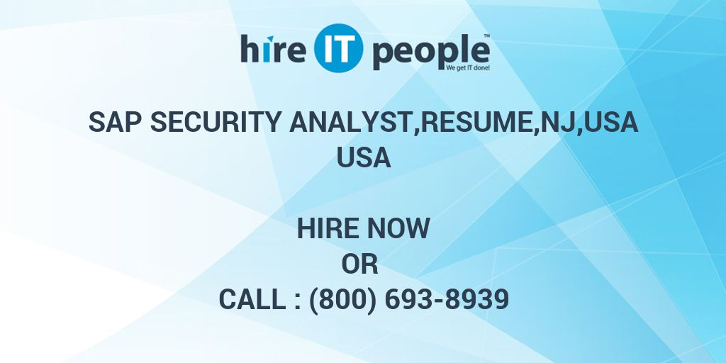 SAP Security Analyst,resume,NJ,USA - Hire IT People - We get IT done
