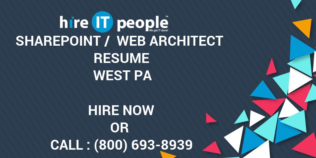 SharePoint / Web Architect Resume West PA - Hire IT People - We get
