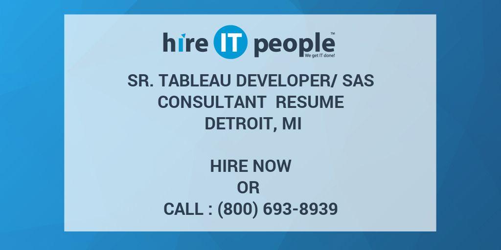 Sr Tableau Developer/SAS Consultant Resume Detroit, MI - Hire IT