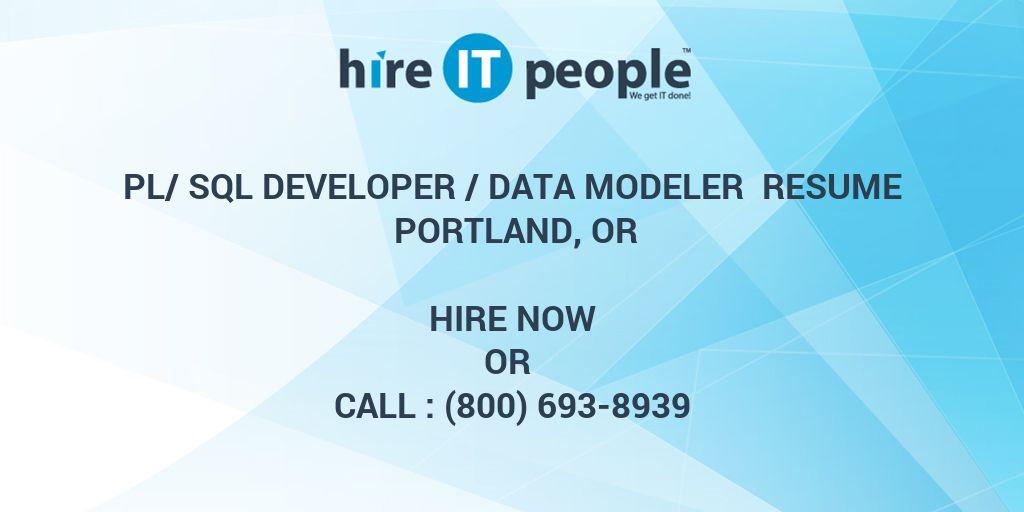 Pl/SQL Developer /Data Modeler Resume Portland, OR - Hire IT People - data modeling resume