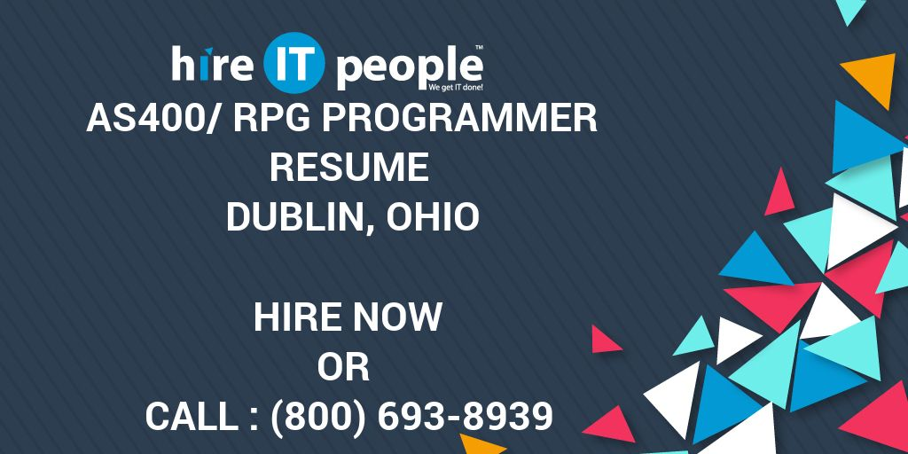 AS400/RPG Programmer Resume Dublin, Ohio - Hire IT People - We get