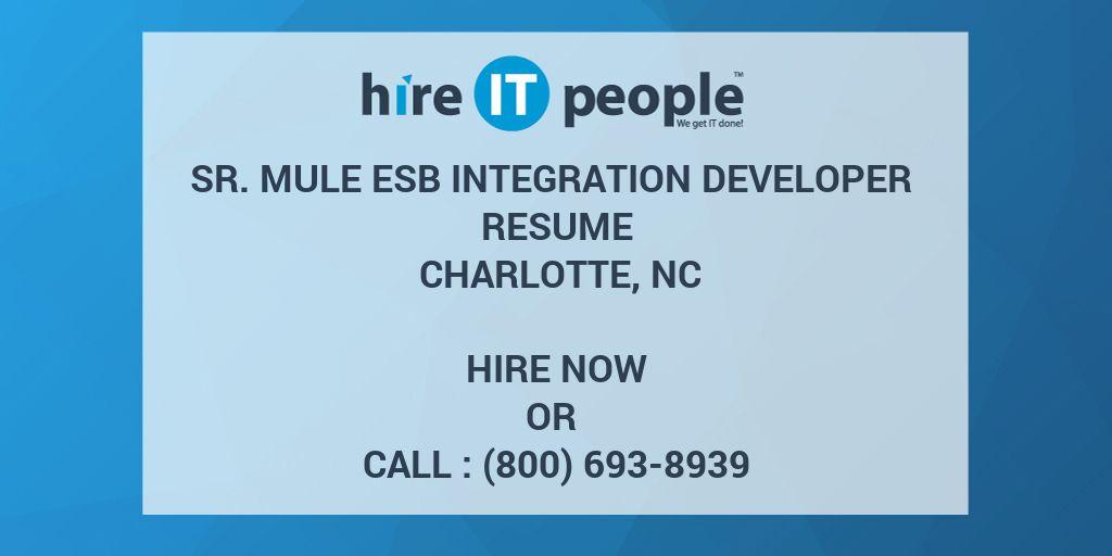 Sr Mule ESB Integration Developer Resume Charlotte, NC - Hire IT