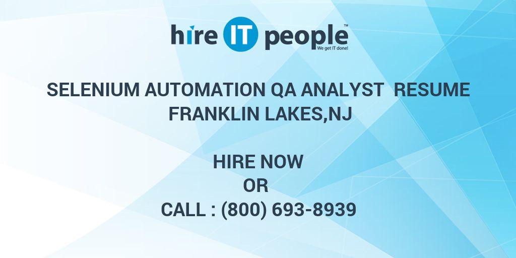 Selenium Automation QA Analyst Resume Franklin Lakes,NJ - Hire IT
