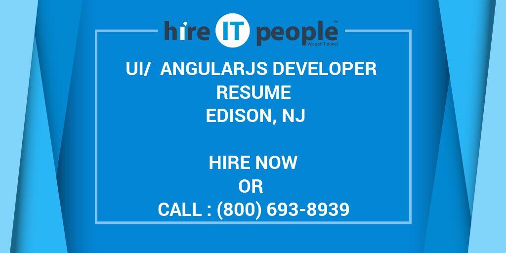 UI/ AngularJS Developer Resume Edison, NJ - Hire IT People - We get
