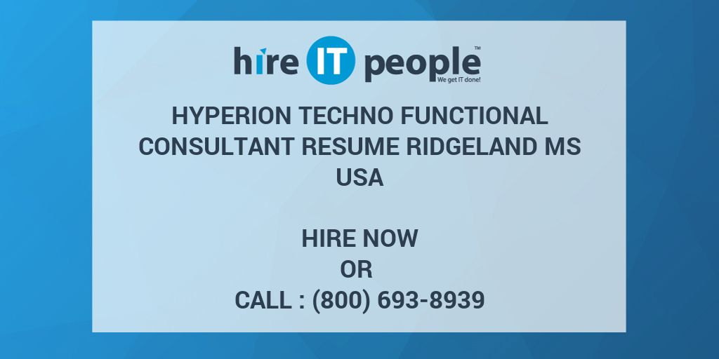 Hyperion Techno Functional Consultant RESUME Ridgeland MS - Hire IT