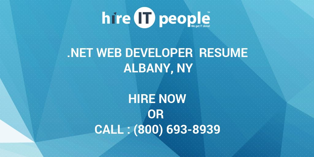 NET Web Developer Resume Albany, NY - Hire IT People - We get IT done - Web Developer Resume