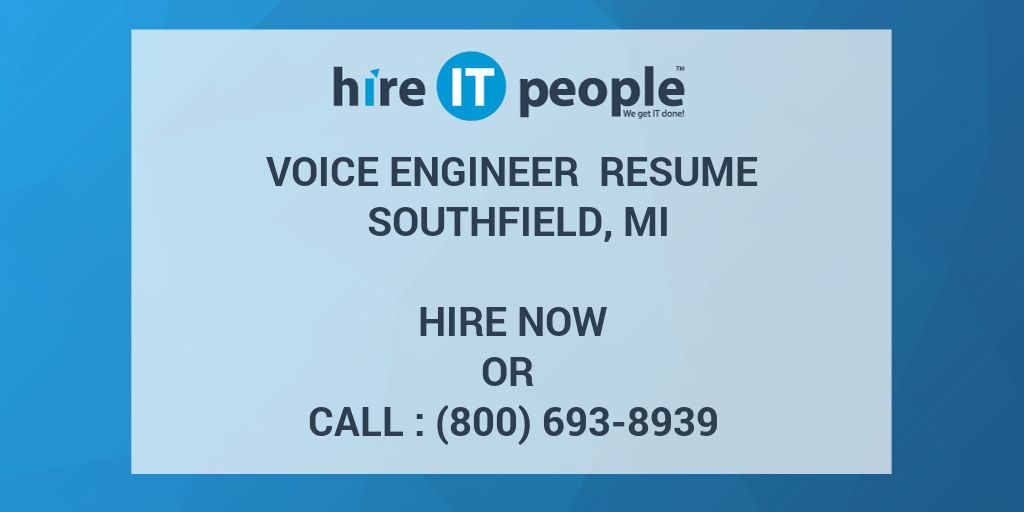 Voice Engineer Resume Southfield, MI - Hire IT People - We get IT done