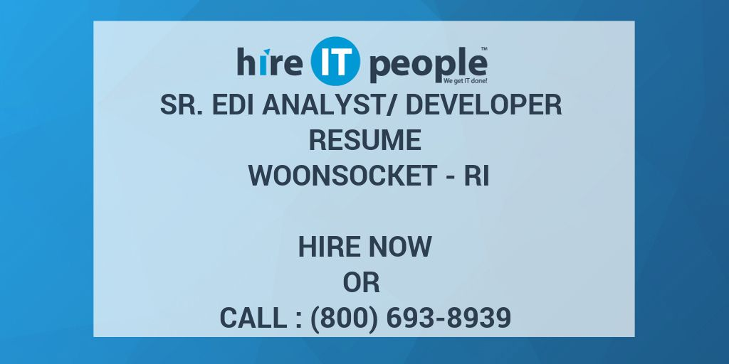 Sr EDI Analyst/Developer Resume Woonsocket - RI - Hire IT People