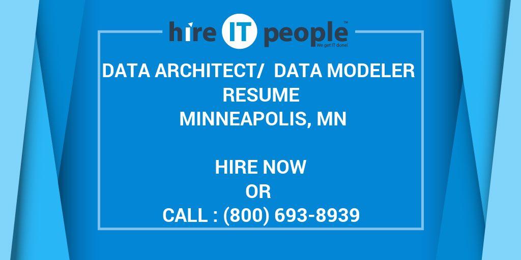 Data Architect/ Data Modeler Resume Minneapolis, MN - Hire IT People - data modeling resume