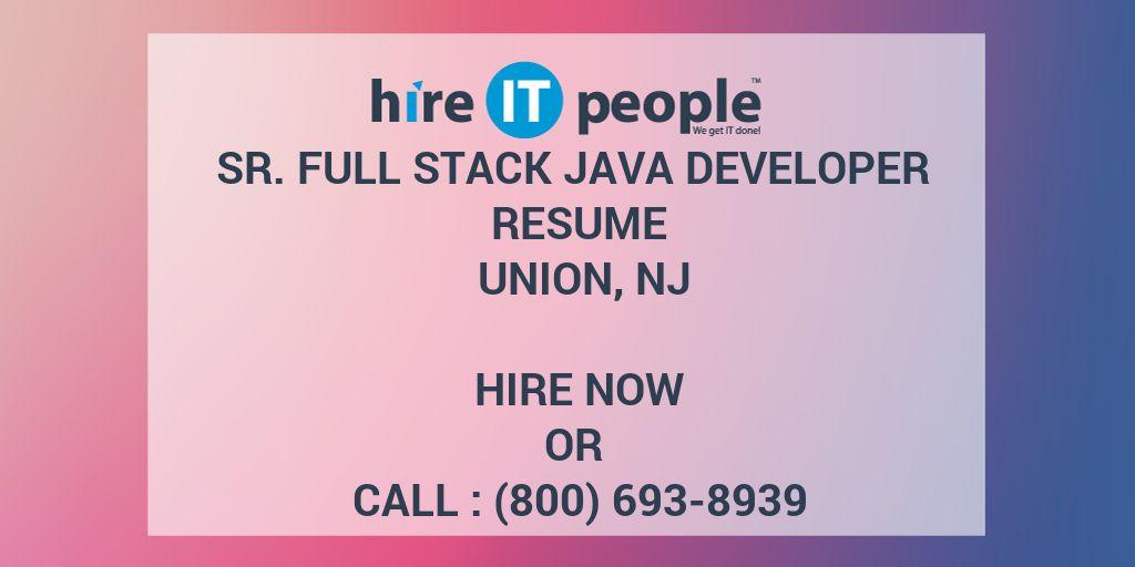 Sr Full Stack Java Developer Resume Union, NJ - Hire IT People - We - full stack developer resume