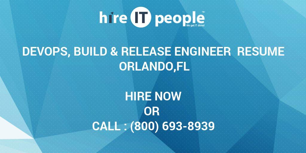 DevOps, Build  Release Engineer Resume Orlando,FL - Hire IT People
