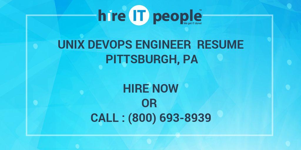 UNIX DevOps Engineer Resume Pittsburgh, PA - Hire IT People - We get