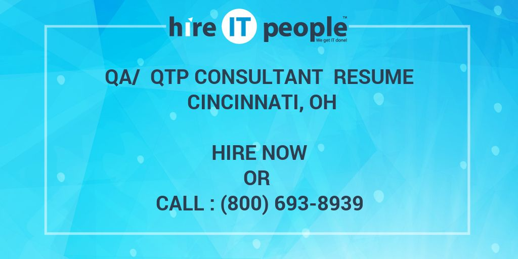 QA/ QTP Consultant Resume Cincinnati, OH - Hire IT People - We get