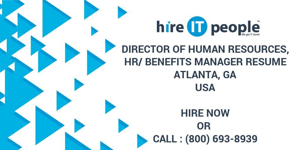 DIRECTOR OF HUMAN RESOURCES, HR/BENEFITS MANAGER RESUME Atlanta, GA - benefits manager resume