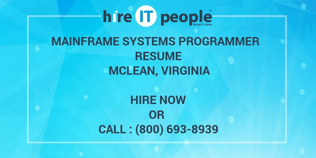 Mainframe Systems Programmer Resume Mclean, Virginia - Hire IT