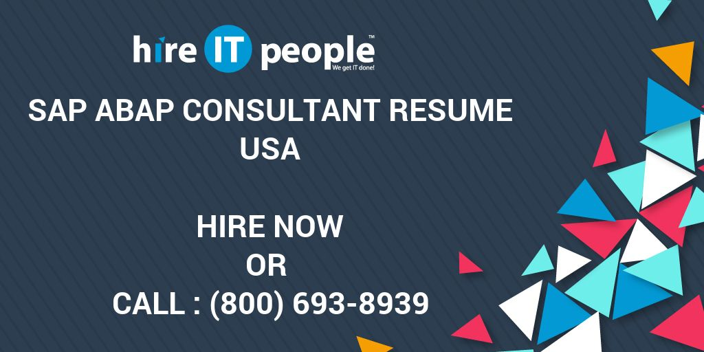 SAP ABAP consultant Resume - Hire IT People - We get IT done