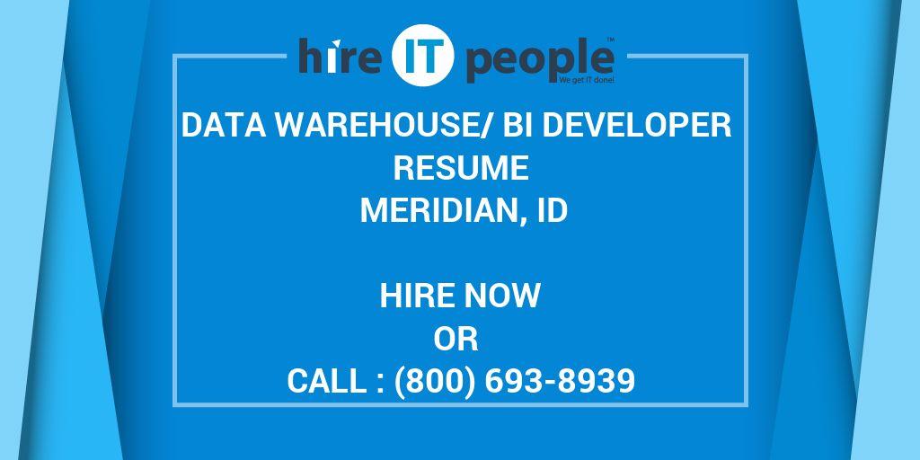 Data Warehouse/BI Developer Resume Meridian, ID - Hire IT People - data warehouse resume