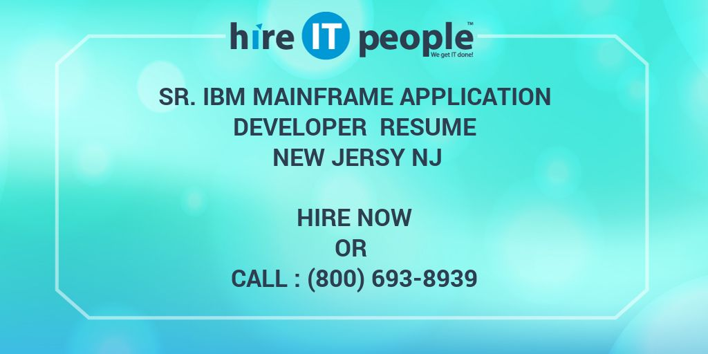Sr IBM Mainframe Application developer Resume New Jersy NJ - Hire