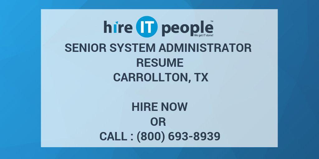 Senior system administrator Resume Carrollton, TX - Hire IT People - cognos system administrator resume