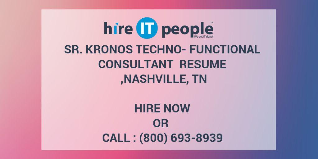 Sr Kronos Techno- Functional Consultant Resume ,Nashville, TN