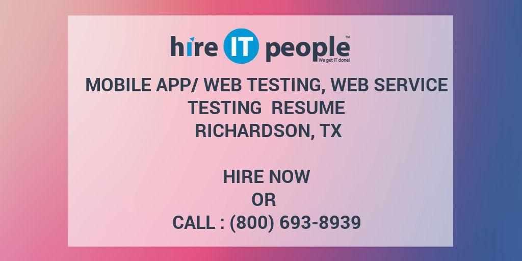 Mobile App/Web Testing, Web service Testing Resume Richardson, TX
