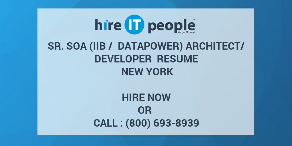 Sr SOA (IIB / DataPower) Architect/Developer Resume New York - Hire - datapower resume