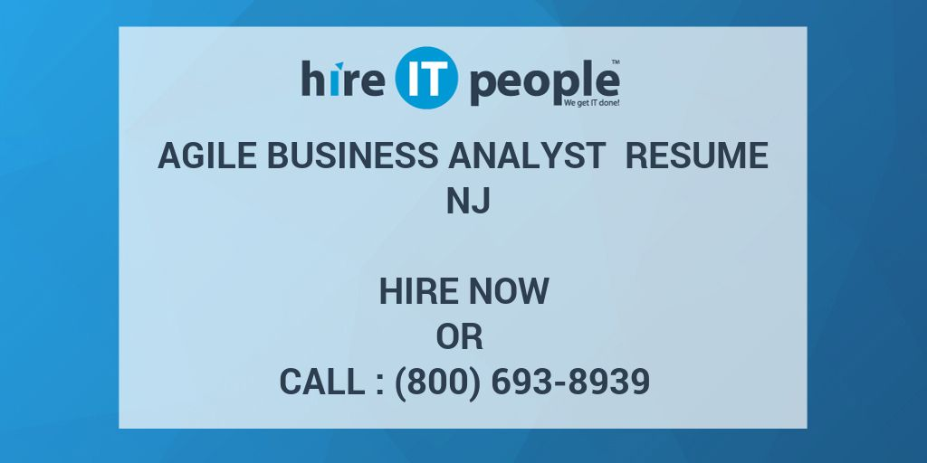 Agile Business Analyst Resume NJ - Hire IT People - We get IT done - Agile Business Analyst Resume