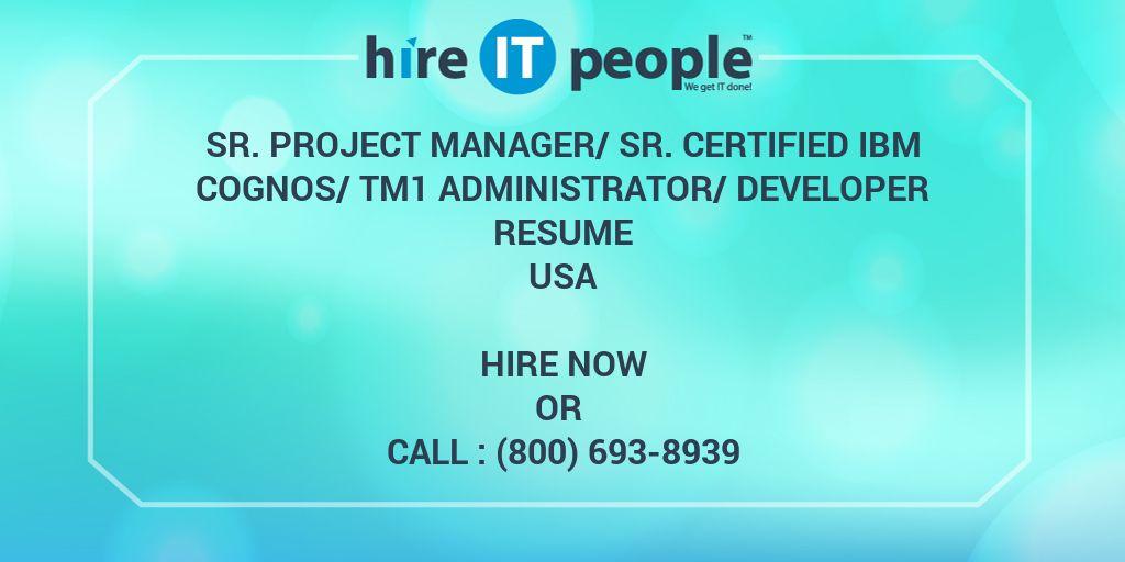Sr Project Manager/Sr Certified IBM Cognos/TM1 Administrator