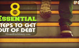 The 8 Essential Steps To Get Out Of Debt!