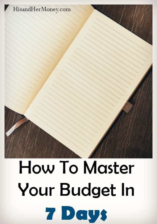 How To Master Your Budget In 7 Days
