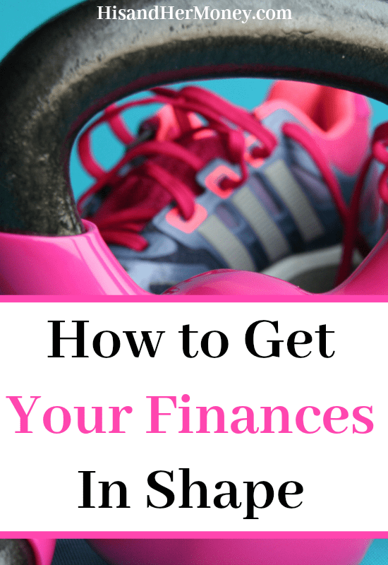How to Get Your Finances in Shape