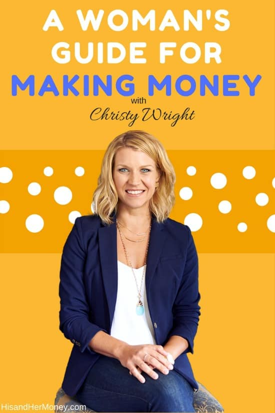 A Woman's Guide For Making Money