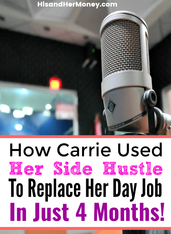 How Carrie Used Her Side Hustle To Replace Her Day Job In Just 4 Months