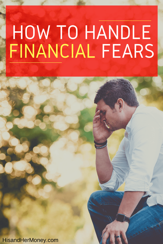 How To Handle Financial Fears!