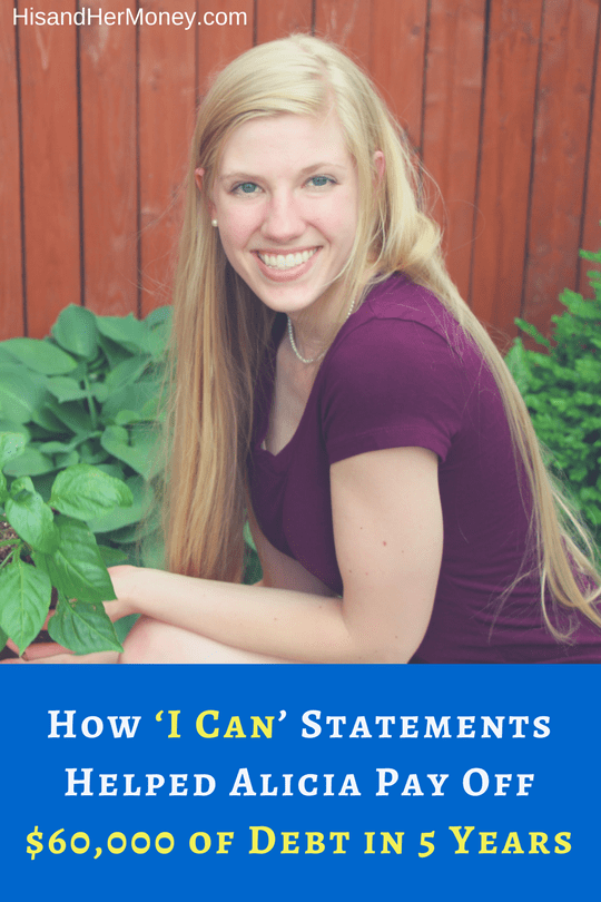 How 'I Can' Statements Helped Alicia Pay Off $60,000 of Debt in 5 Years (1)