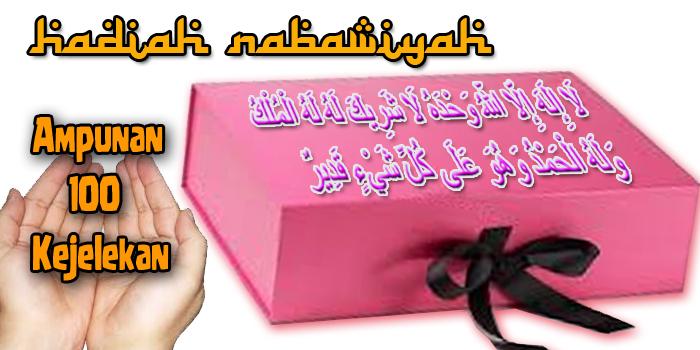 Hadiah Nabawiyah Ampunan 100 Kejelekan