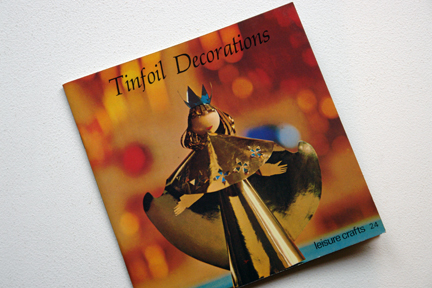 cover of a vintage craft booklet 'Tinfoil Decorations
