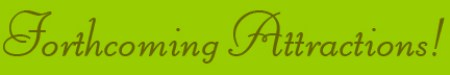 'Forthcoming Attractions' blog post banner