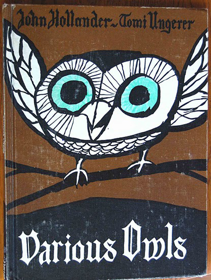 cover from vintage book, &quot;A Book of Various Owls&quot; by John Hollander, illustrated by Tomi Ungerer and published by W.W. Norton &amp; Company in 1963