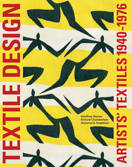 "cover of ""Artists' Textiles 1940-1976"" by Geoff Rayner, Richard Chamberlain and Annamarie Stapleton"