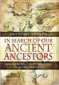 Books: In Search of our Ancient Ancestors: From the Big Bang to Modern Britain, in Science and Myth
