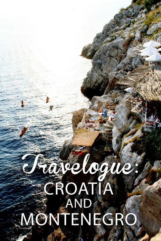 travel  Updated Travelogue: Croatia & Montenegro
