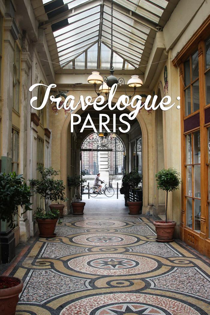 travel  Travelogue: Paris, France (Part One)