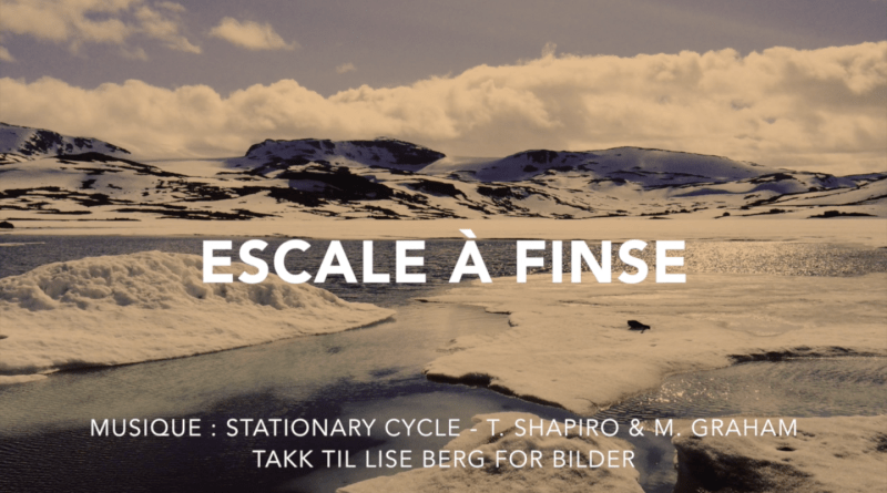 Escale-Finse-Video